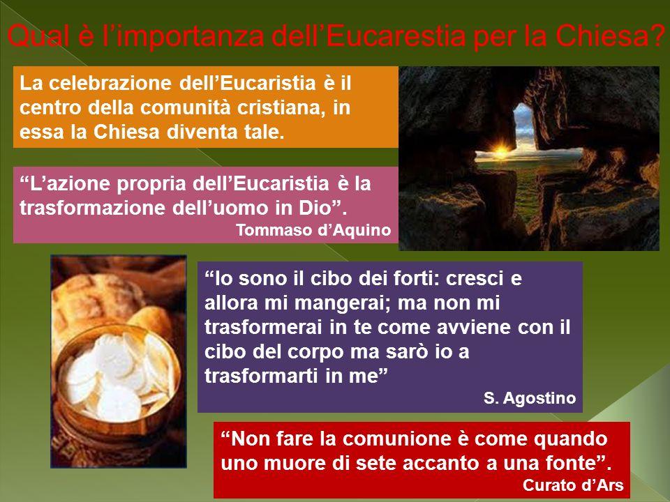 Qual è l'importanza dell'Eucarestia per la Chiesa