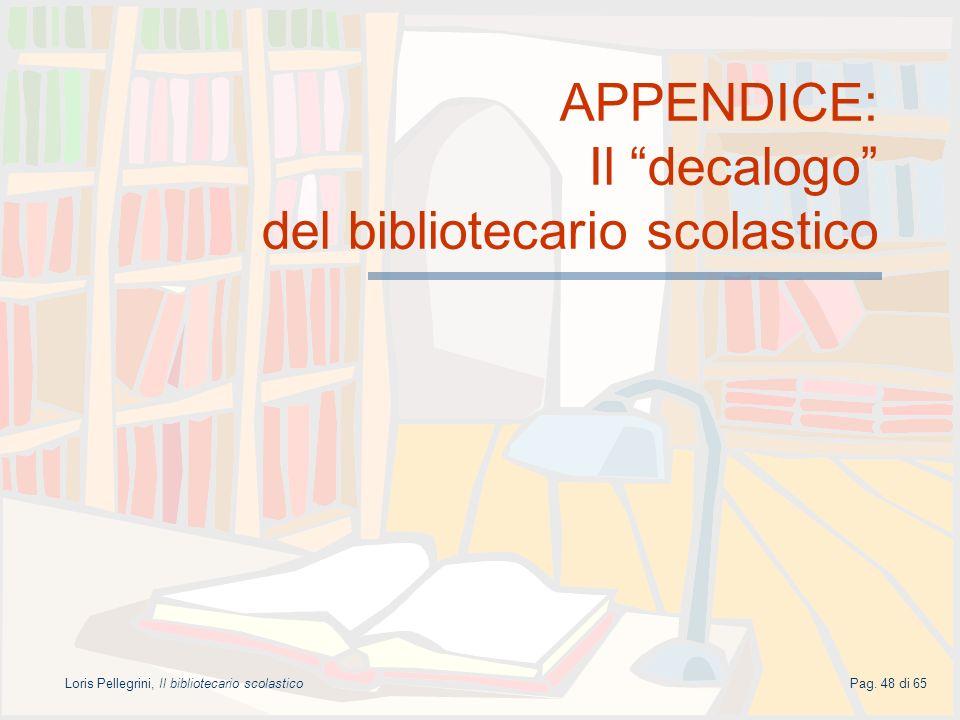 APPENDICE: Il decalogo del bibliotecario scolastico