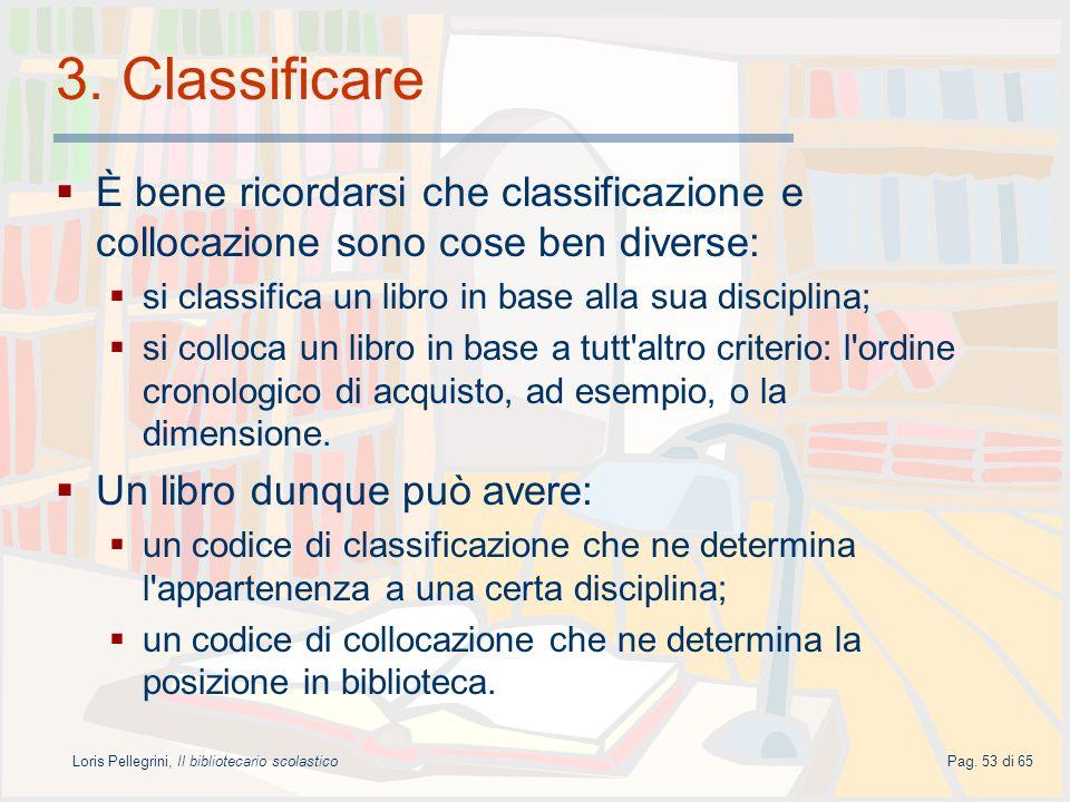 Loris Pellegrini, Il bibliotecario scolastico