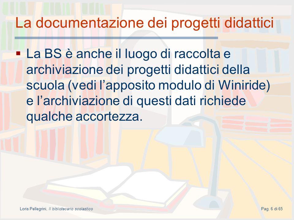 La documentazione dei progetti didattici