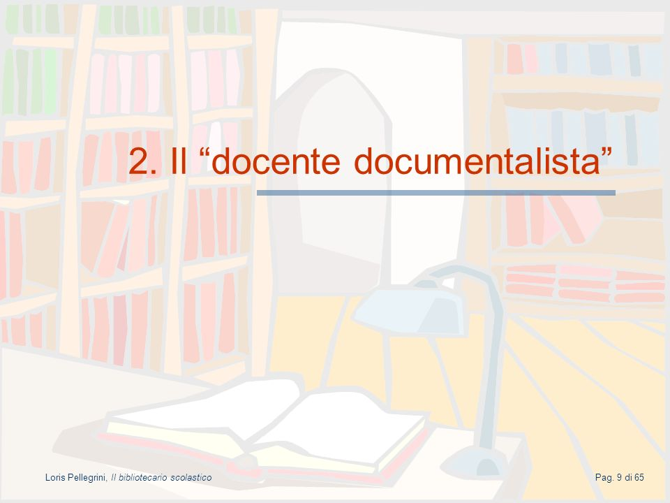 2. Il docente documentalista