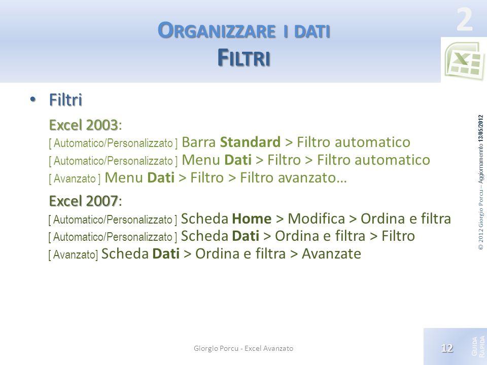 Organizzare i dati Filtri