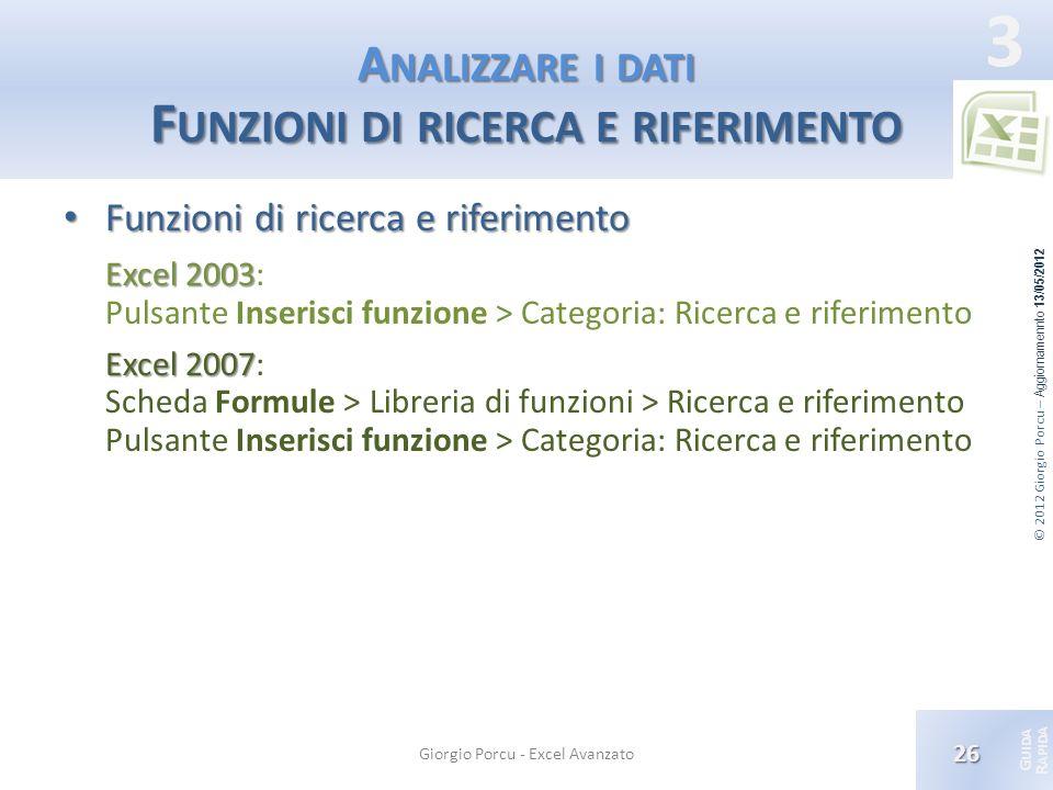 Analizzare i dati Funzioni di ricerca e riferimento