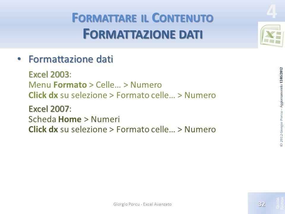 Formattare il Contenuto Formattazione dati
