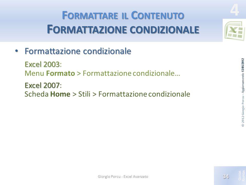 Formattare il Contenuto Formattazione condizionale