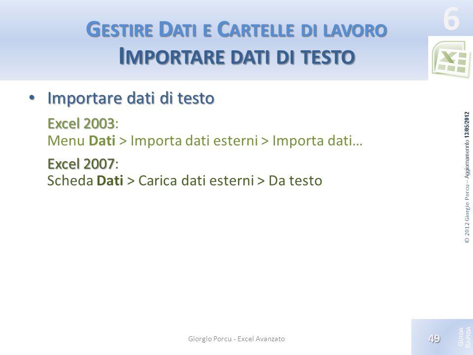 Gestire Dati e Cartelle di lavoro Importare dati di testo