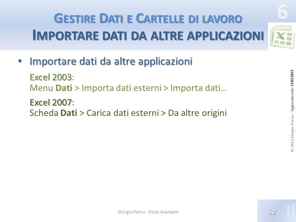 Gestire Dati e Cartelle di lavoro Importare dati da altre applicazioni