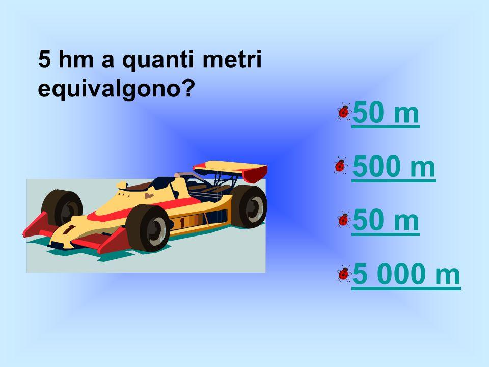 5 hm a quanti metri equivalgono