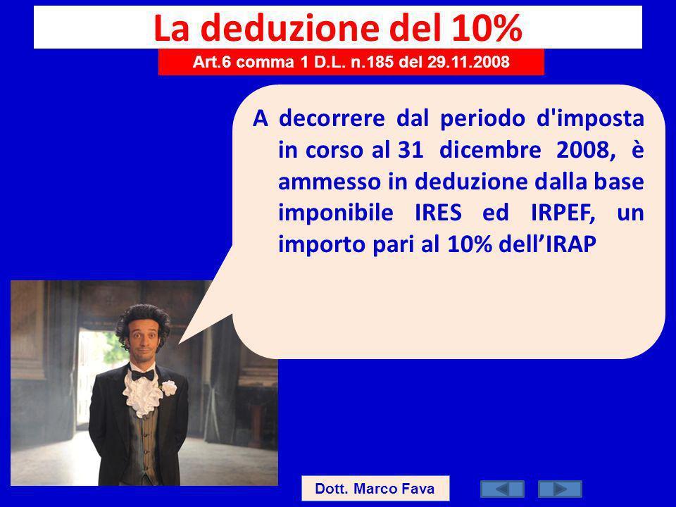 La deduzione del 10% Art.6 comma 1 D.L. n.185 del 29.11.2008.