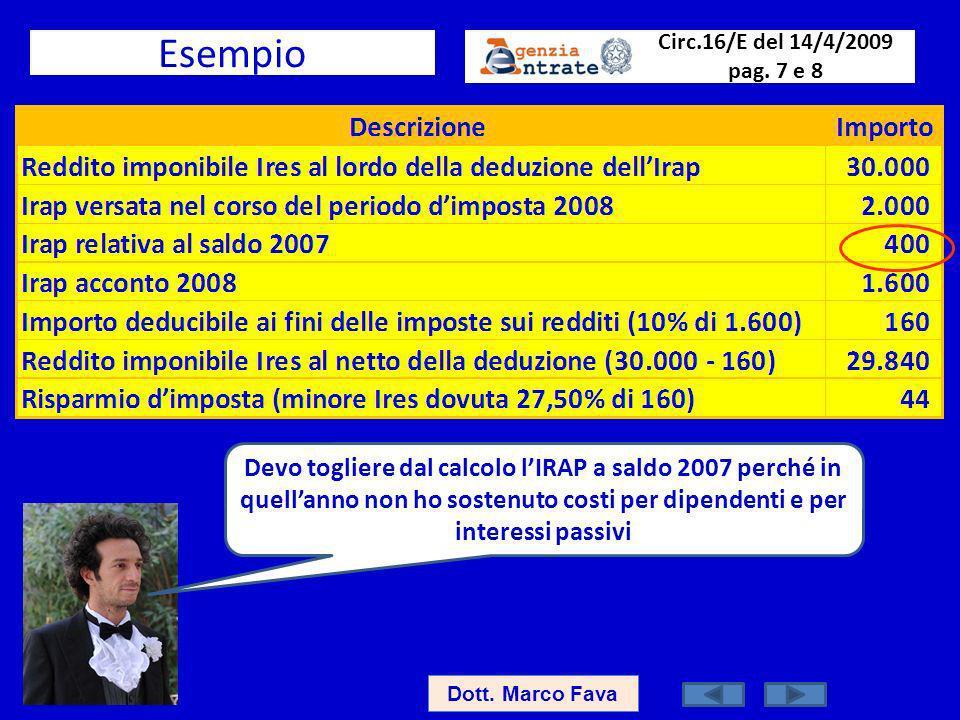 Esempio Circ.16/E del 14/4/2009 pag. 7 e 8.