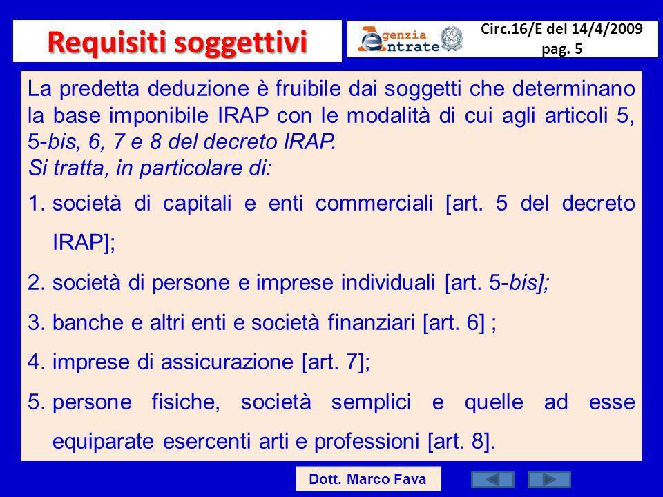 Requisiti soggettivi Circ.16/E del 14/4/2009 pag. 5.