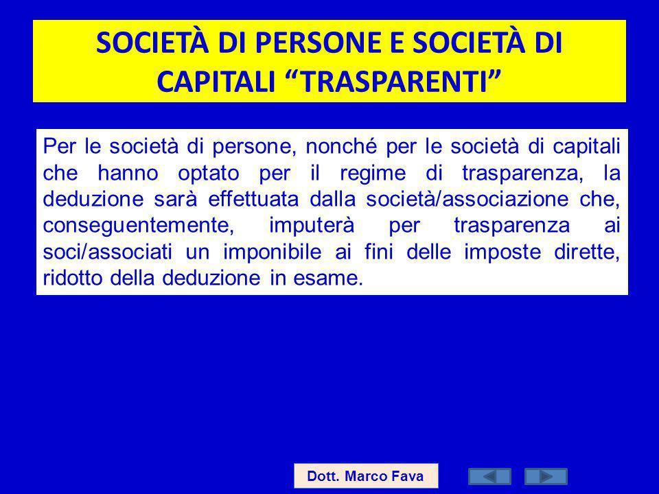 SOCIETÀ DI PERSONE E SOCIETÀ DI CAPITALI TRASPARENTI