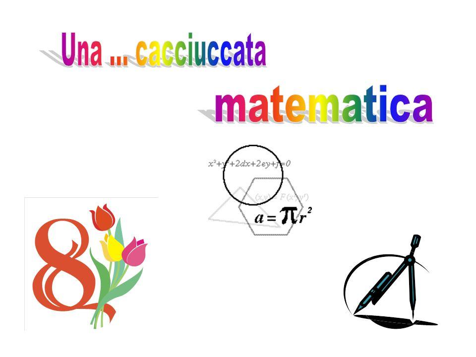 Una ... cacciuccata matematica
