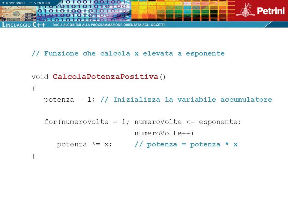 // Funzione che calcola x elevata a esponente