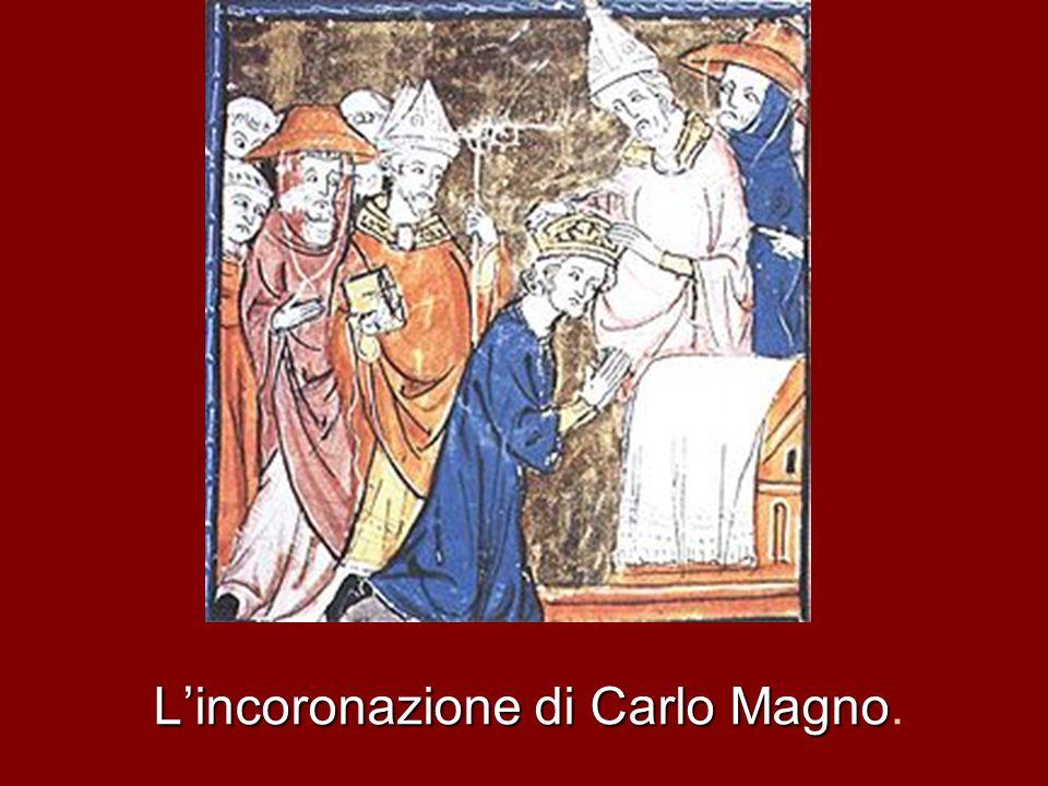 L'incoronazione di Carlo Magno.