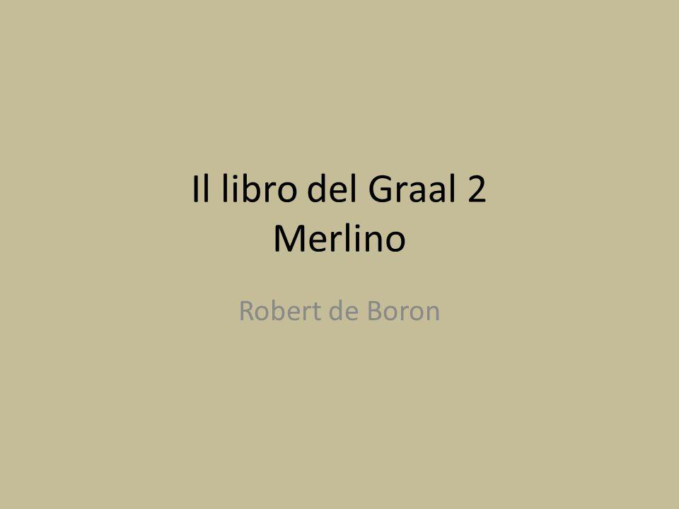 Il libro del Graal 2 Merlino