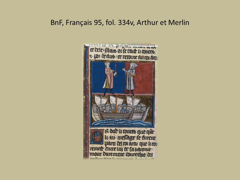 BnF, Français 95, fol. 334v, Arthur et Merlin