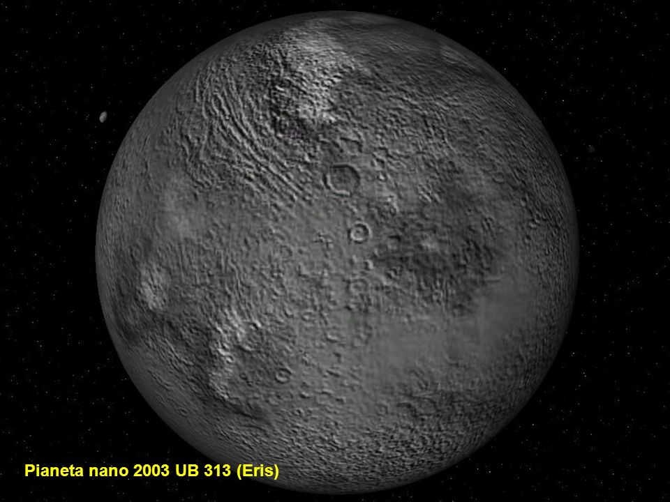 Pianeta nano 2003 UB 313 (Eris)