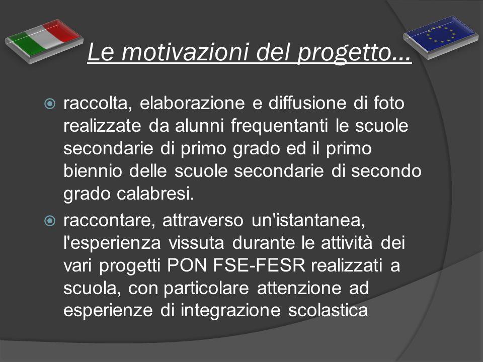Le motivazioni del progetto…