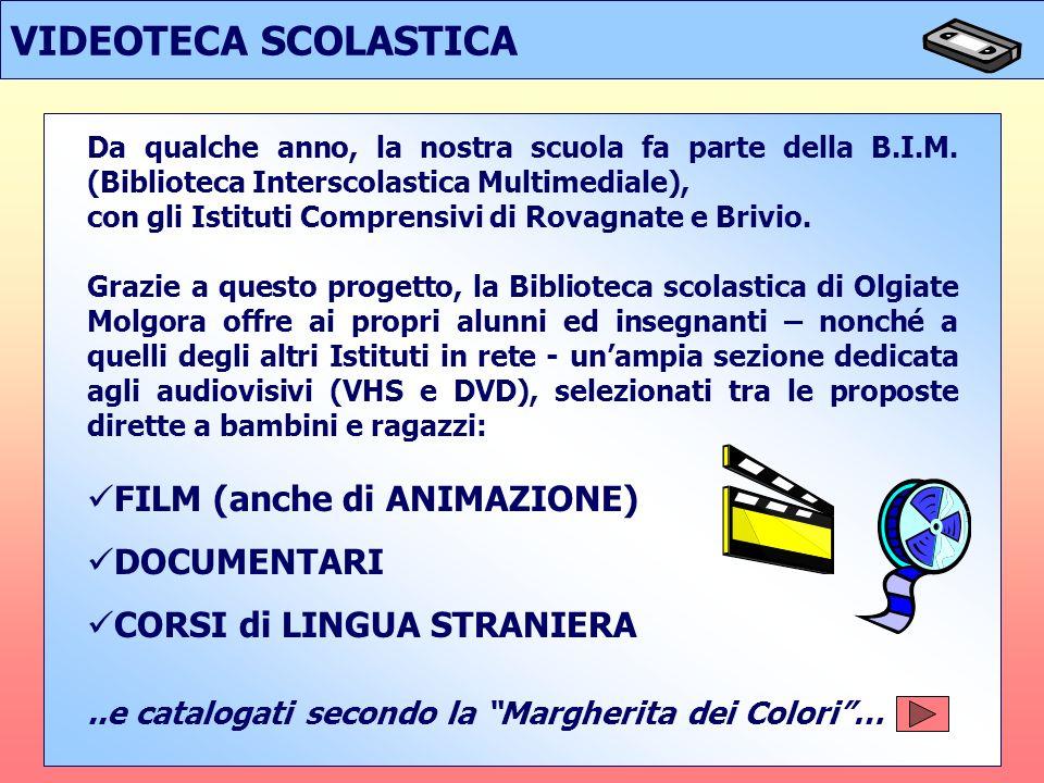 VIDEOTECA SCOLASTICA FILM (anche di ANIMAZIONE) DOCUMENTARI