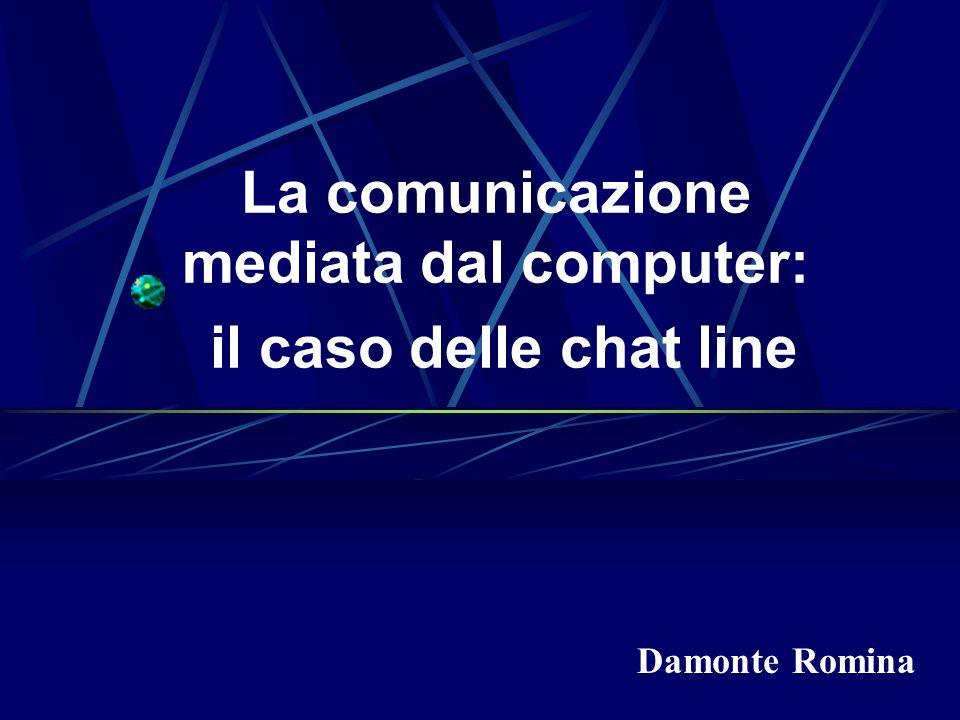 La comunicazione mediata dal computer: il caso delle chat line