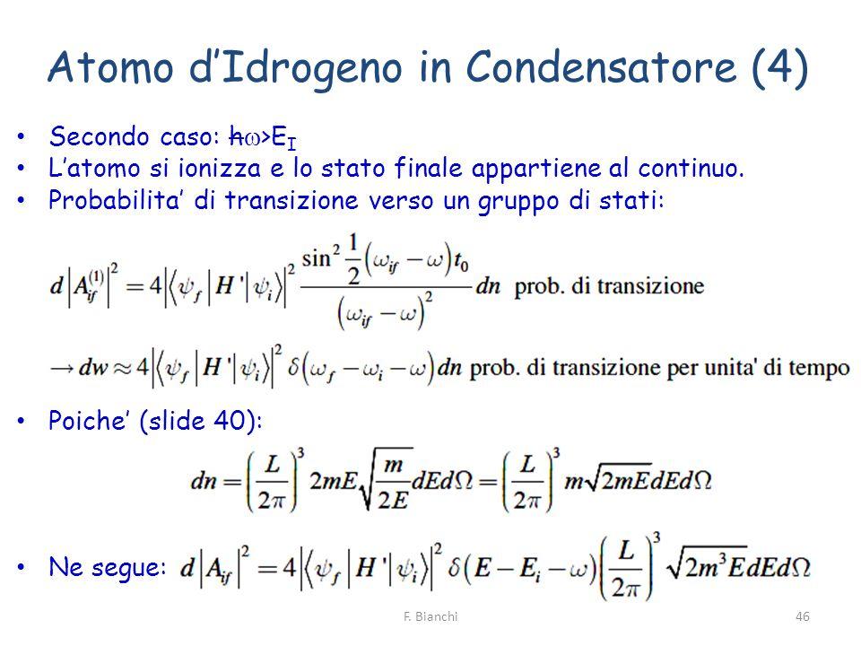 Atomo d'Idrogeno in Condensatore (4)