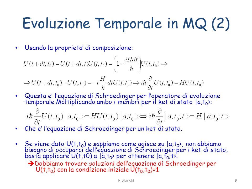 Evoluzione Temporale in MQ (2)