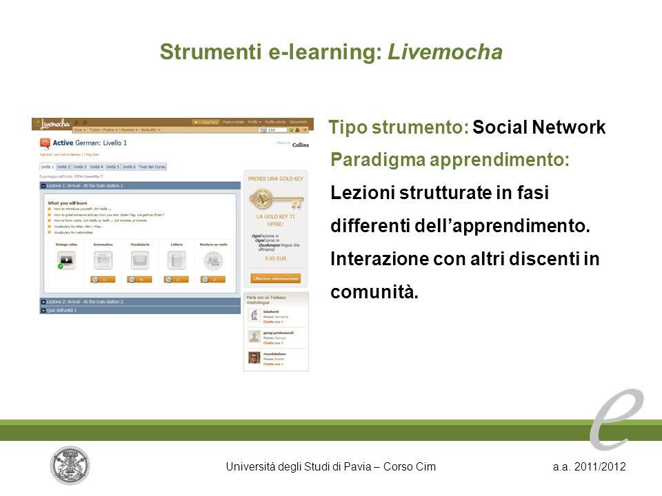 Strumenti e-learning: Livemocha Tipo strumento: Social Network
