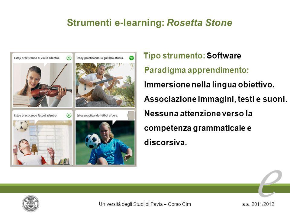 Strumenti e-learning: Rosetta Stone Tipo strumento: Software