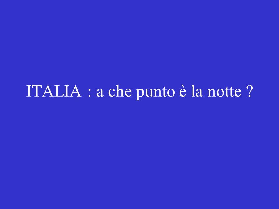 ITALIA : a che punto è la notte