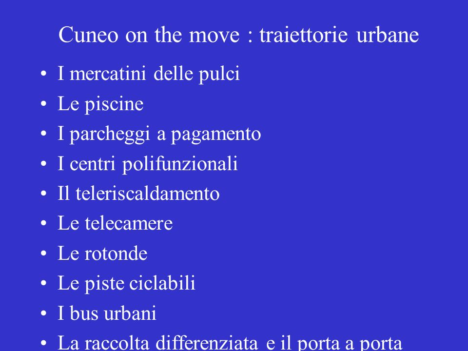 Cuneo on the move : traiettorie urbane