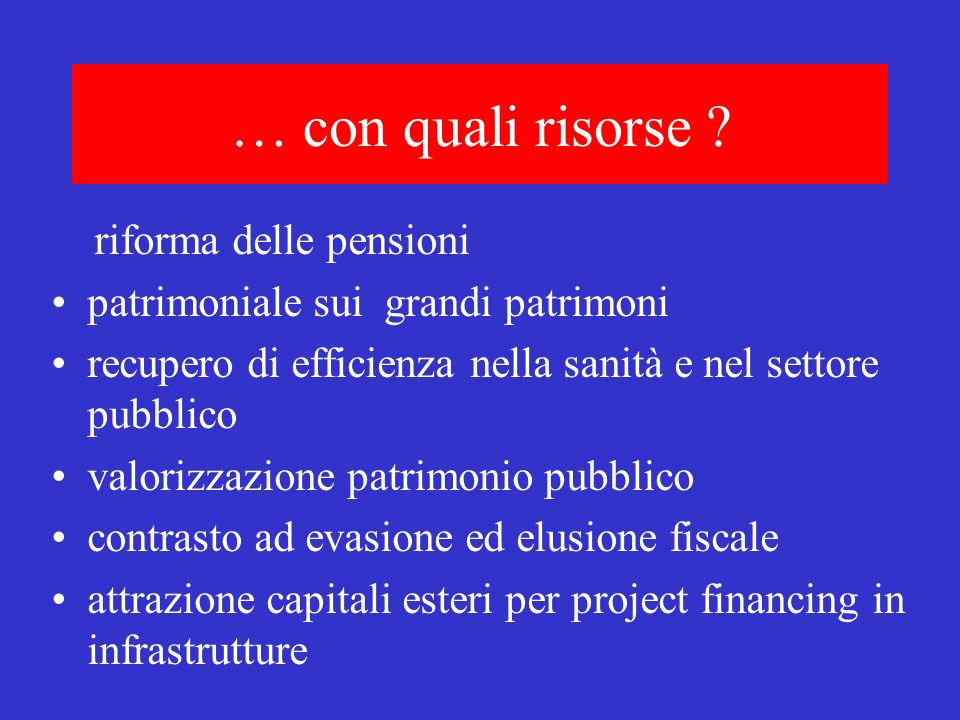 … con quali risorse riforma delle pensioni