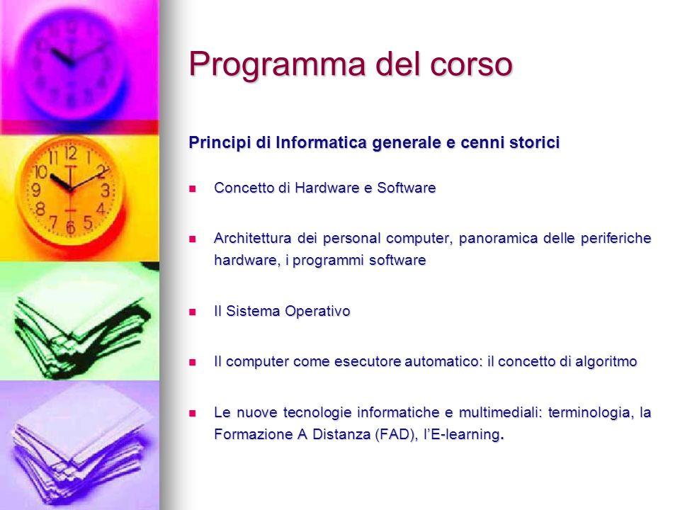 Programma del corso Principi di Informatica generale e cenni storici