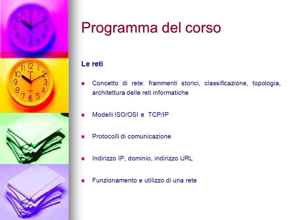 Programma del corso Le reti