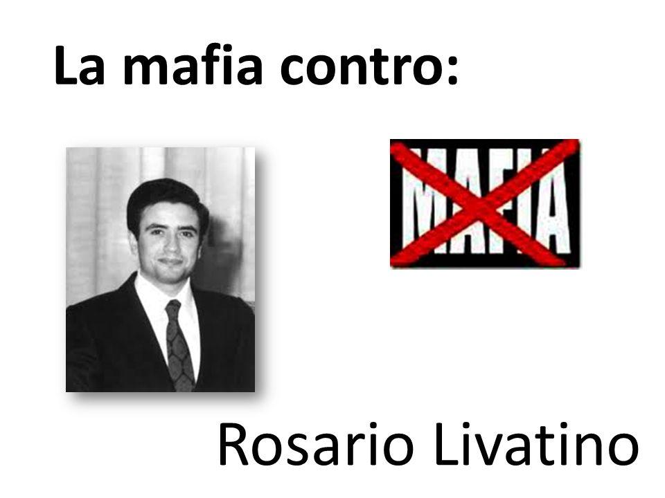 La mafia contro: Rosario Livatino