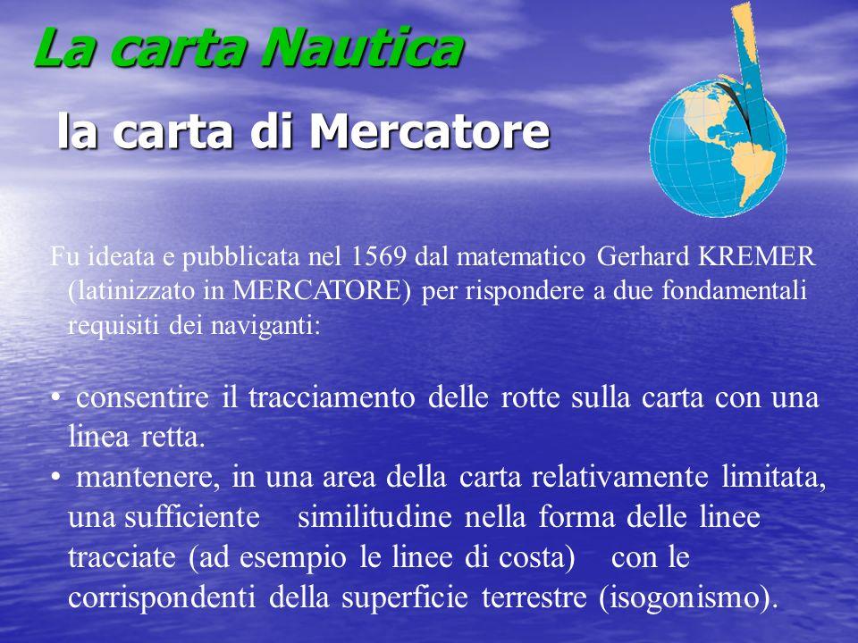 La carta Nautica la carta di Mercatore