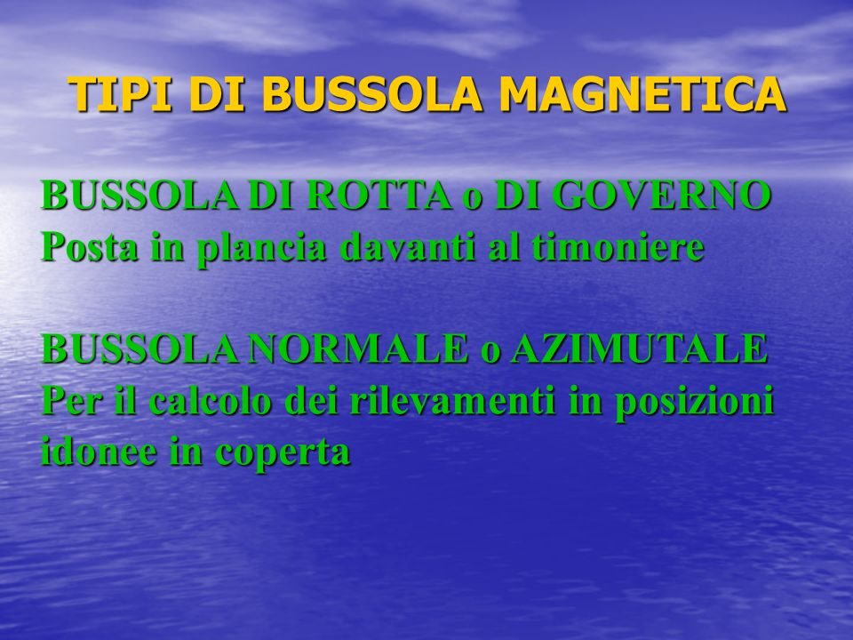 TIPI DI BUSSOLA MAGNETICA