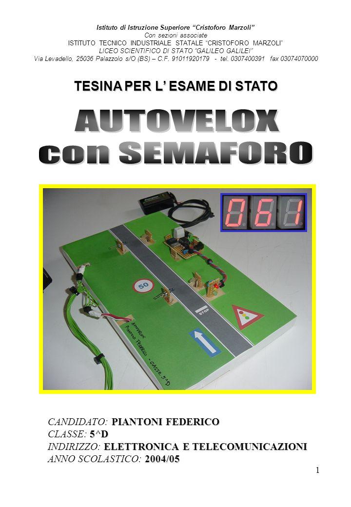 home AUTOVELOX con SEMAFORO TESINA PER L' ESAME DI STATO