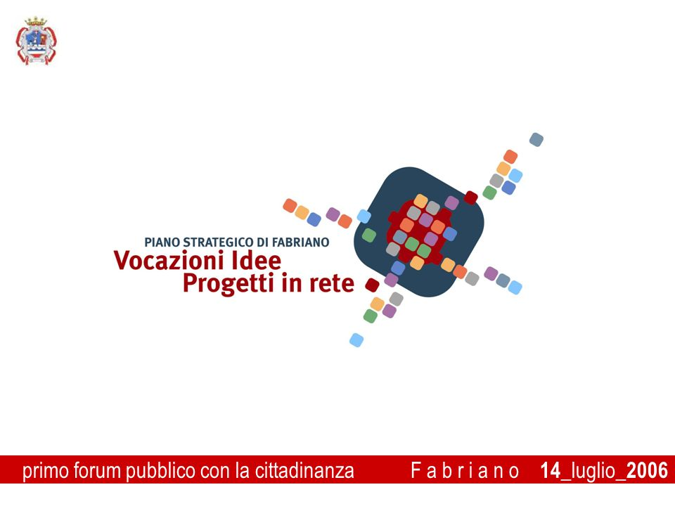 primo forum pubblico con la cittadinanza F a b r i a n o 14_luglio_2006
