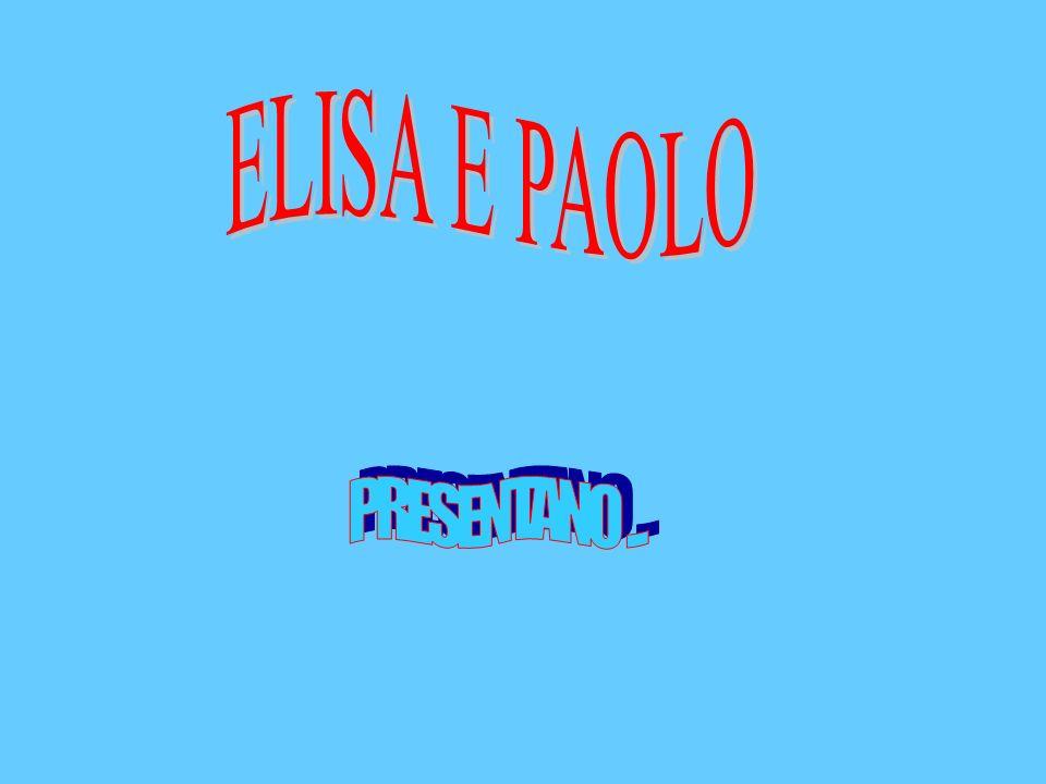 ELISA E PAOLO PRESENTANO ...