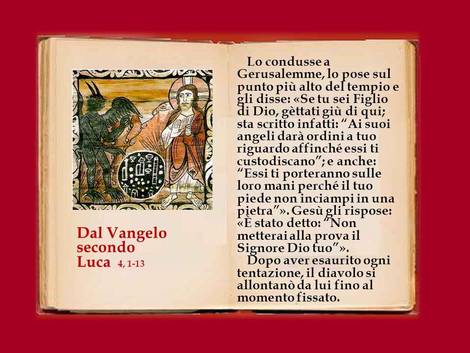 Dal Vangelo secondo Luca 4, 1-13