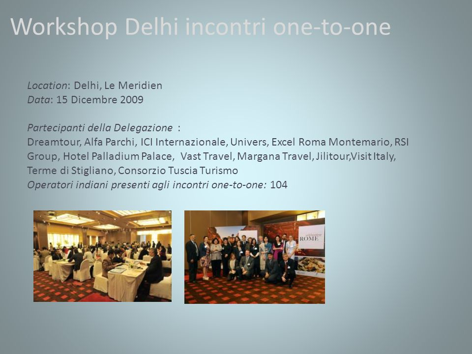 Workshop Delhi incontri one-to-one
