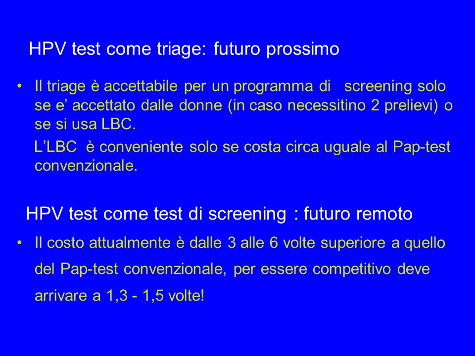 HPV test come triage: futuro prossimo