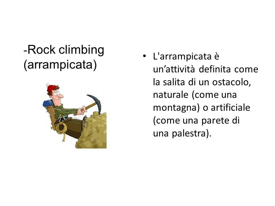 Rock climbing (arrampicata)