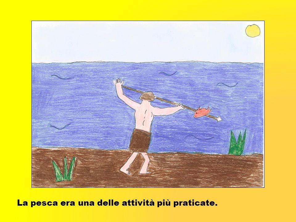 La pesca era una delle attività più praticate.