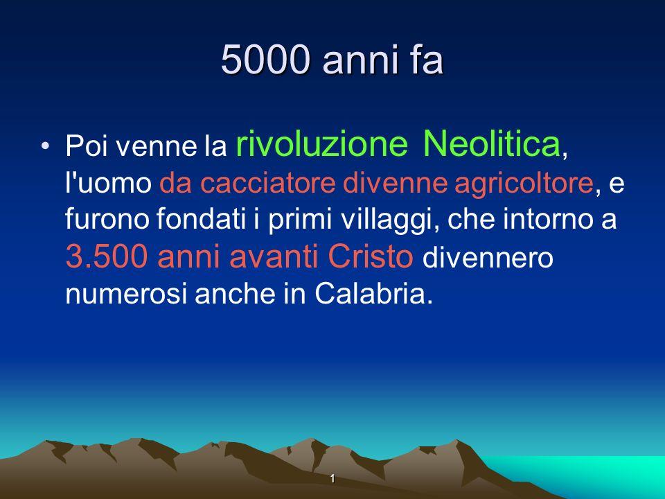 5000 anni fa