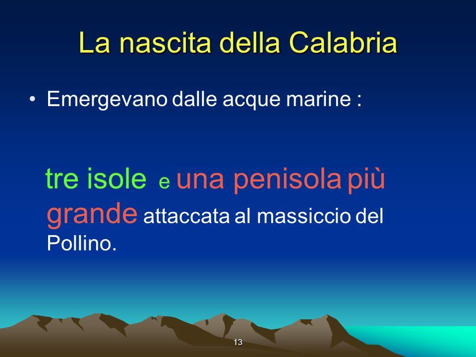 La nascita della Calabria