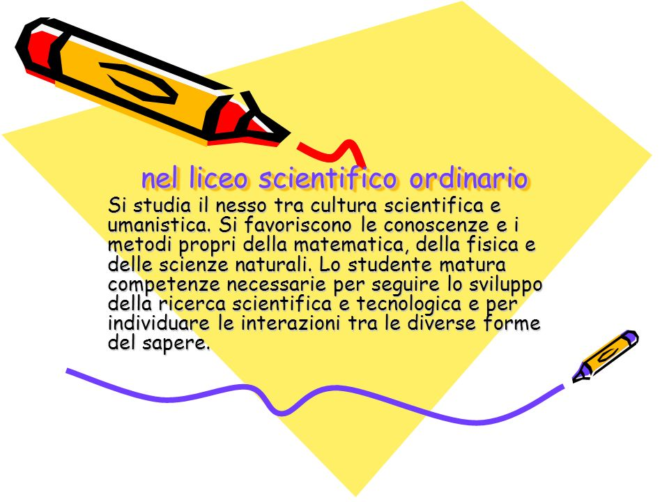 nel liceo scientifico ordinario