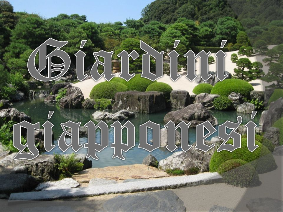 Giardini giapponesi ppt scaricare - Giardini giapponesi ...