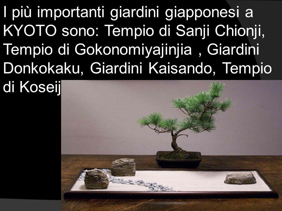I più importanti giardini giapponesi a KYOTO sono: Tempio di Sanji Chionji, Tempio di Gokonomiyajinjia , Giardini Donkokaku, Giardini Kaisando, Tempio di Koseiji .